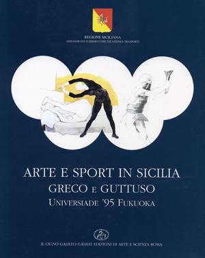 Arte e Sport in Sicilia - Greco e Guttuso