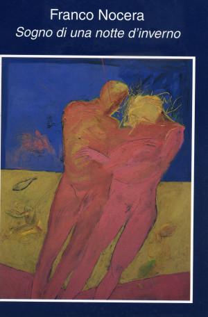 Franco Nocera - Sogno di una notte d'inverno