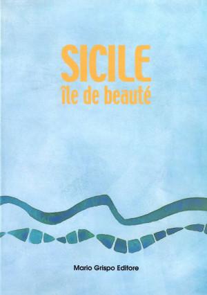 Sicile île de beauté
