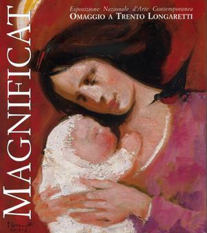 Trento Longaretti - Magnificat