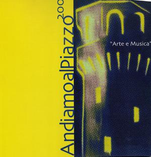 Andiamo al Piazzo 2001
