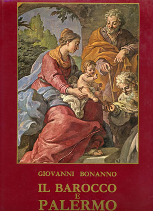 « Nel capoluogo dell'Isola il barocco registra la presenza di artisti come Smiriglio, Caravaggio, Serpotta che creano universi di immaginazione, intrisi di drammi, frementi d'incanto. »