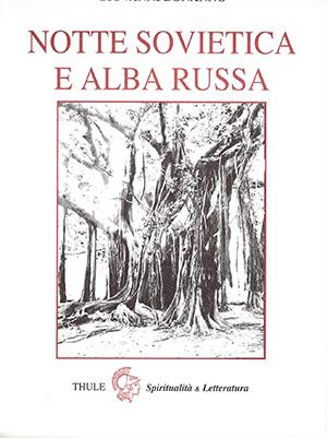 Notte-Sovvietica-e-Alba-Russa-