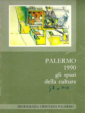 Palermo 1990 - Gli spazi della cultura