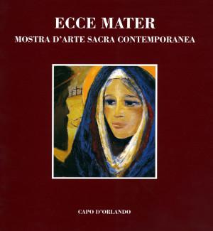 Ecce Mater -  I edizione
