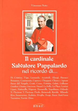 Il Cardinale Salvatore Pappalardo - nel ricordo di...