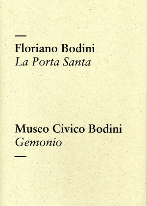 Floriano Bodini - La Porta Santa